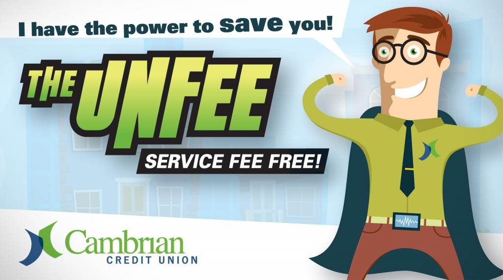 Cambrian Credit Union - The Unfee