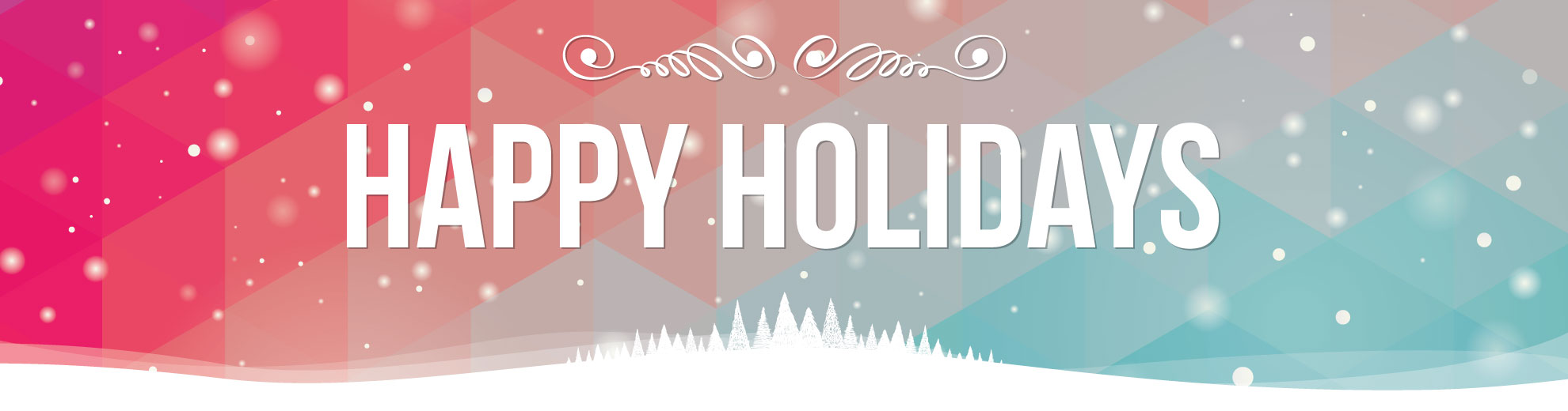 Happy Holidays and Seasons Greetings!